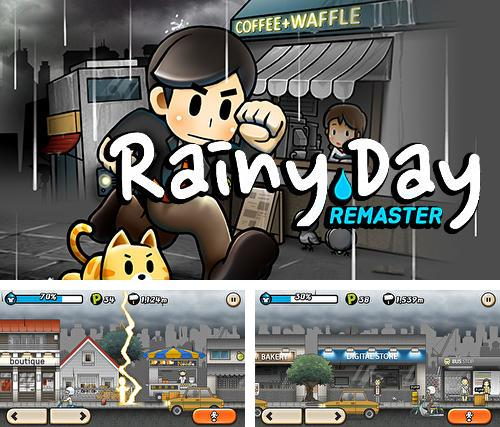 Rainy day: Remastered