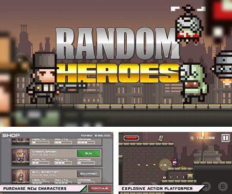 In addition to the game Gunman Clive for Android phones and tablets, you can also download Random heroes for free.