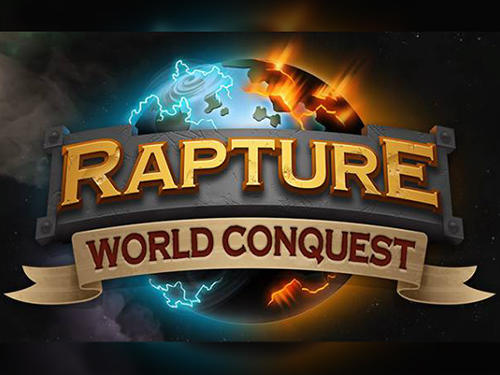 Rapture: World conquest