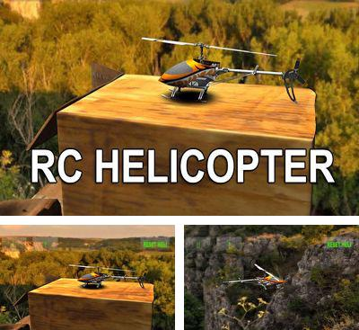 In addition to the game RC Mini Racers for Android phones and tablets, you can also download RC Helicopter Simulation for free.