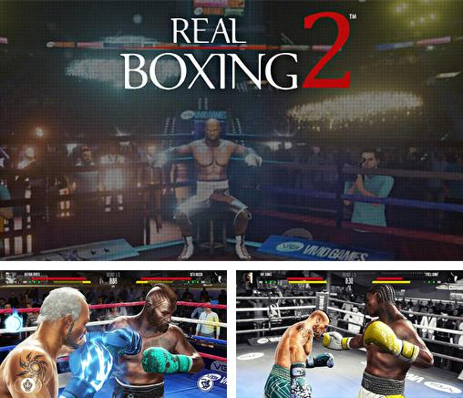 In addition to the game Real Boxing for Android phones and tablets, you can also download Real boxing 2 for free.