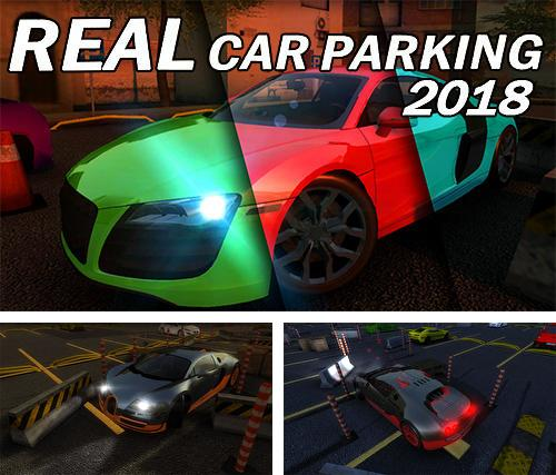 Real car parking 2018