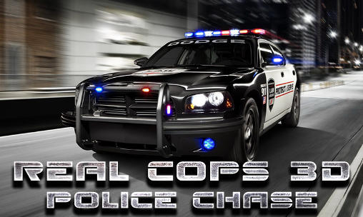 Real cops 3D: Police chase