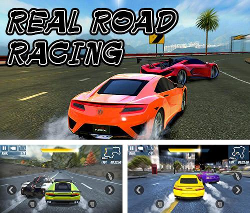 Real road racing: Highway speed chasing game