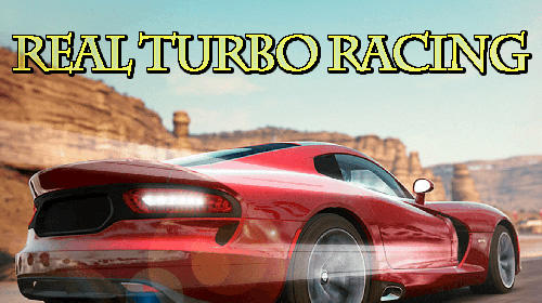Real turbo racing