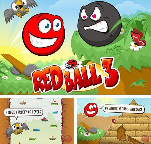 In addition to the game Cover Orange for Android phones and tablets, you can also download Red ball 3 for free.