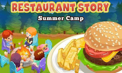 Restaurant story: Summer camp