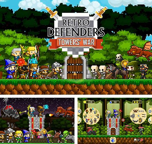 Retro defenders: Towers' war