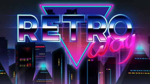 Retroway for Android - Download APK free