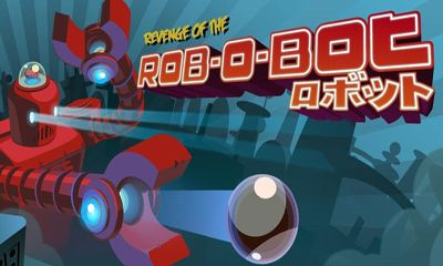 Revenge of the Rob-O-Bot poster