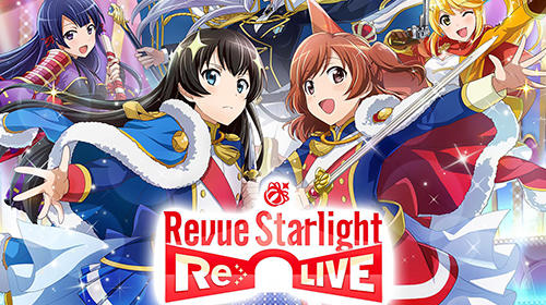Revue starlight: Re live poster