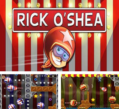 In addition to the game Hamster Attack! for Android phones and tablets, you can also download Rick O'Shea for free.