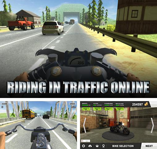 Riding in traffic online