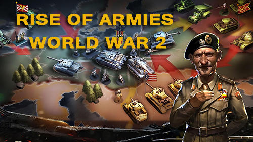 Rise of armies: World war 2