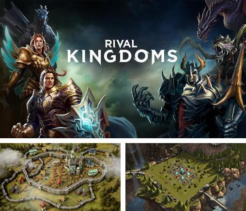 In addition to the game Build a kingdom for Android phones and tablets, you can also download Rival kingdoms for free.