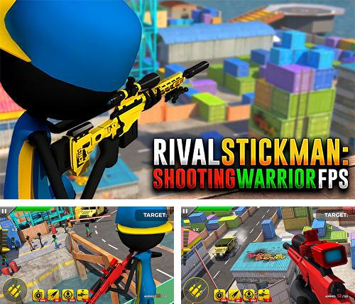 Rival stickman: Shooting warrior FPS