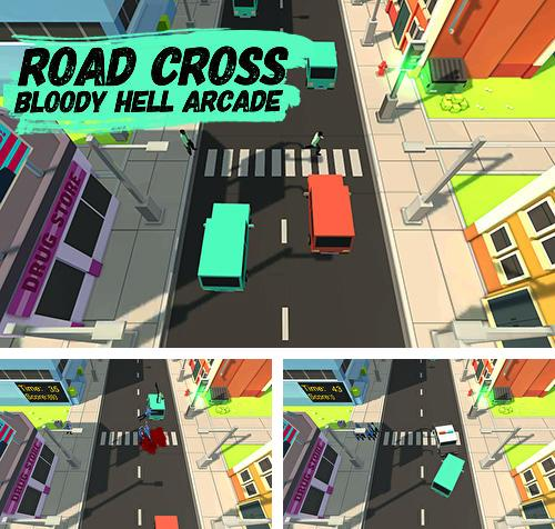 Road cross: Bloody hell arcade