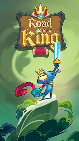 Descargar Road To Be King Para Android Gratis El Juego Camino A Ser