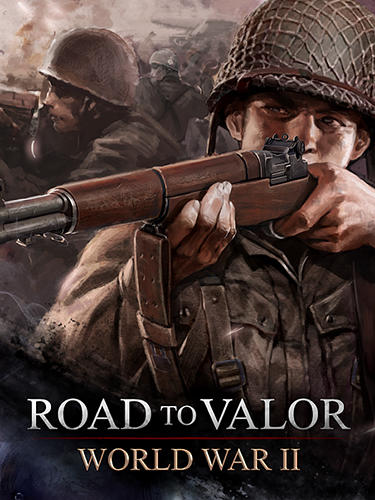 Road to valor: World war 2 poster