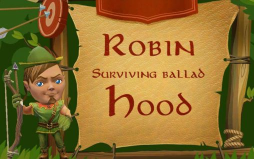 robin hood surviving ballad for android download apk free