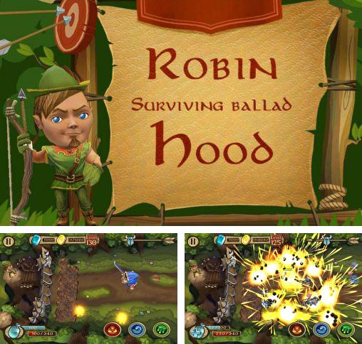 In addition to the game Viking saga for Android phones and tablets, you can also download Robin Hood: Surviving ballad for free.