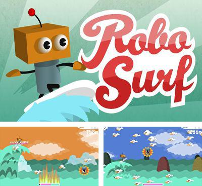 In addition to the game Doodle Frog for Android phones and tablets, you can also download Robo Surf for free.