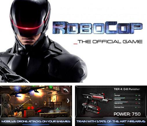 In addition to the game Dumb ways to escape for Android phones and tablets, you can also download RoboCop for free.