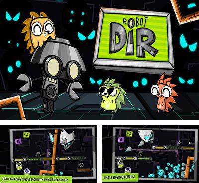 In addition to the game Leaky Pipes for Android phones and tablets, you can also download Robot DIR for free.