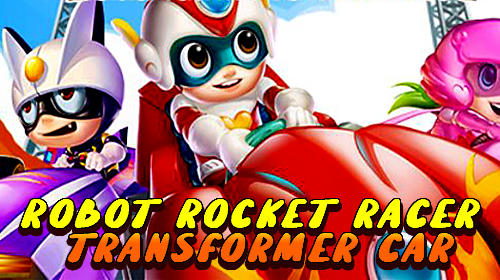 Robot rocket racer: Transformer car race обложка