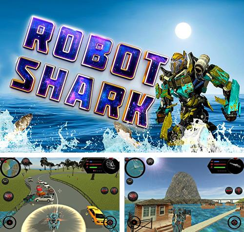 In addition to the game Robot ball for Android phones and tablets, you can also download Robot shark for free.