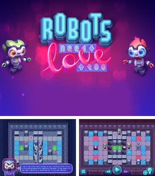 In addition to the game Sparky vs Glutters for Android phones and tablets, you can also download Robots need love too for free.