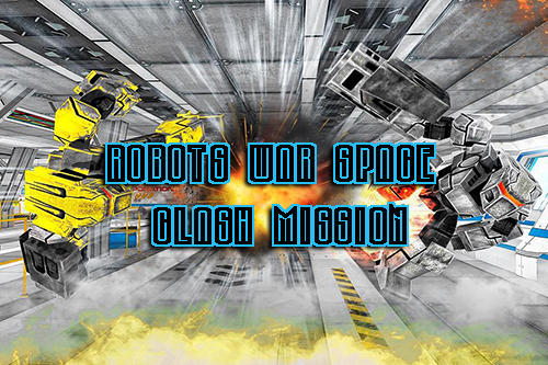 Robots war space clash mission poster