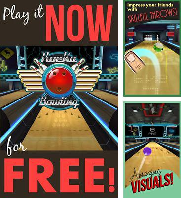 In addition to the game Crazy Pirate for Android phones and tablets, you can also download Rocka Bowling 3D for free.
