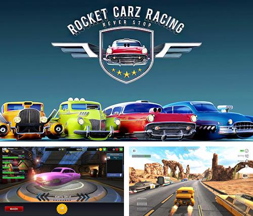 Rocket carz racing: Never stop