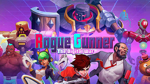 Rogue gunner: The digital war. Pixel shooting