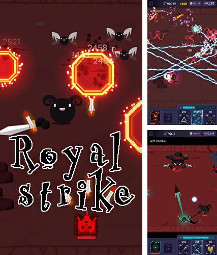 In addition to the game Run gun sports for Android phones and tablets, you can also download Royal strike for free.