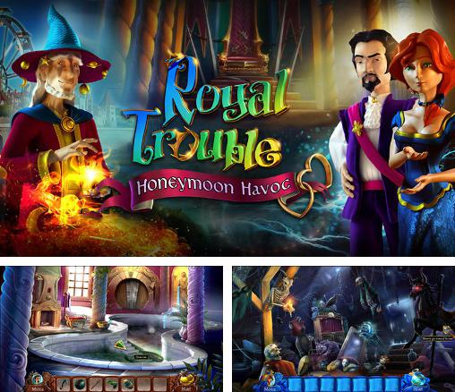 En plus du jeu Problème Royal pour téléphones et tablettes Android, vous pouvez aussi télécharger gratuitement Secret royaux: Ruine pendant la lune de miel, Royal trouble: Honeymoon havoc.