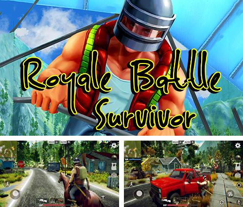 Royale battle survivor