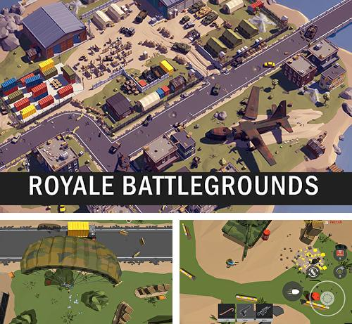 Royale battlegrounds