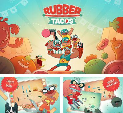 In addition to the game iDaTank for Android phones and tablets, you can also download Rubber Tacos for free.