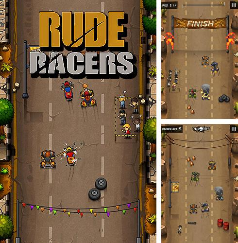 Rude racers
