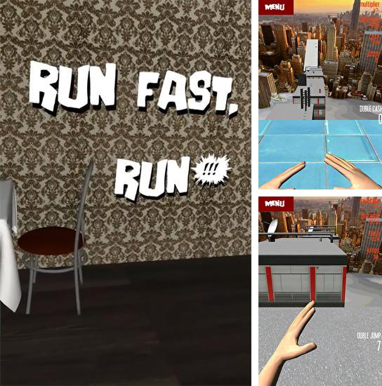 In addition to the game Phys Run for Android phones and tablets, you can also download Run fast, run! for free.