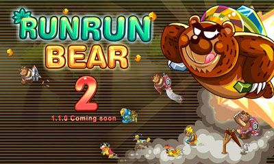 Run Run Bear II