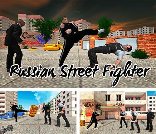 Russian street fighter
