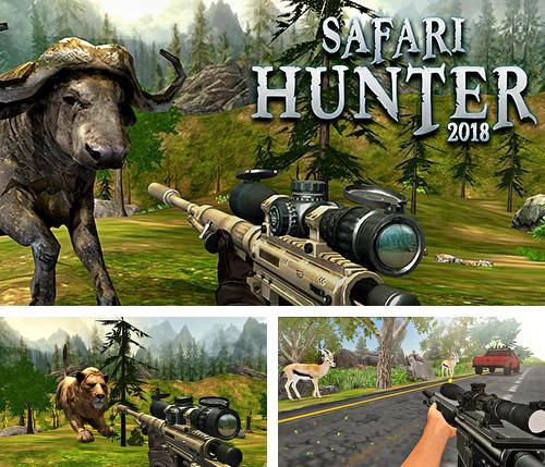 In addition to the game Canada's organic tractor farming simulator 2018 for Android phones and tablets, you can also download Safari hunt 2018 for free.