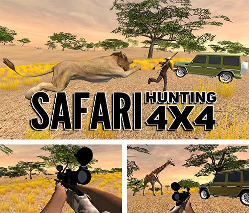 In addition to the game 4x4 Safari 2 for Android phones and tablets, you can also download Safari hunting 4x4 for free.