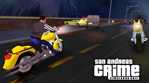 San Andreas crime simulator game 2017