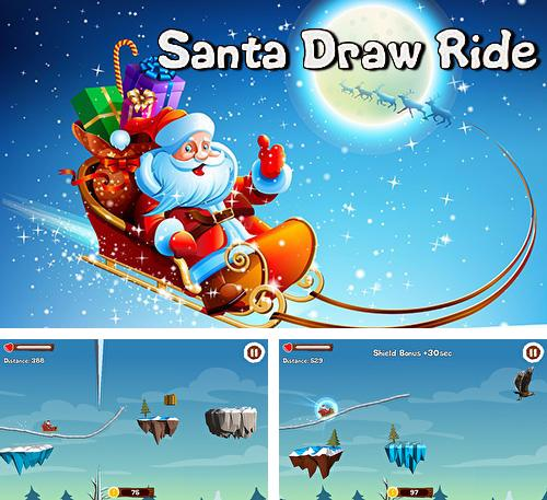 Santa draw ride: Christmas adventure