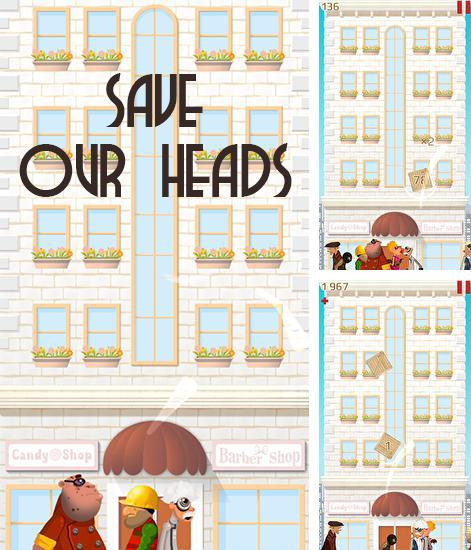 Save our heads