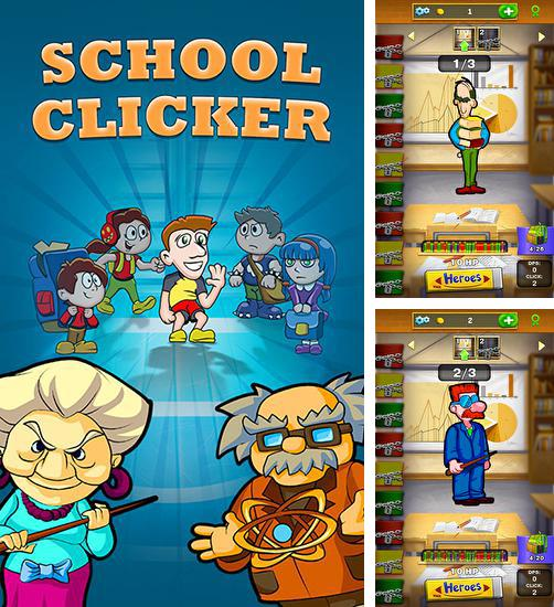 In addition to the game Snail clickers for Android phones and tablets, you can also download School clicker: Click the teacher! for free.